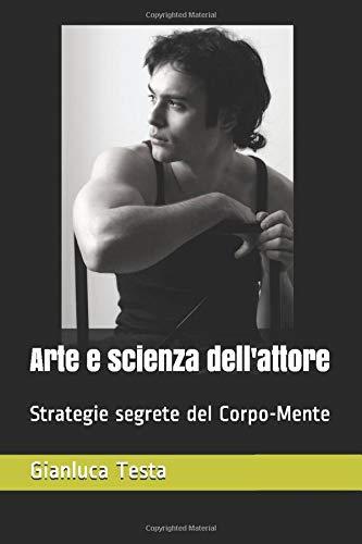 arte e scienza dell'attore 1